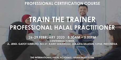 Pofessional Halal Practitioner - Train the Trainer tickets
