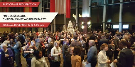 2019 Crossroads Christmas Networking Party - For Participants/Guests tickets