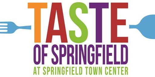 2020 Taste of SPRINGFIELD Festival at Springfield Town Center