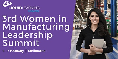 3rd Women in Manufacturing Leadership Summit