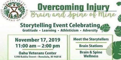Overcoming Injury: Brain and Spine of Mine