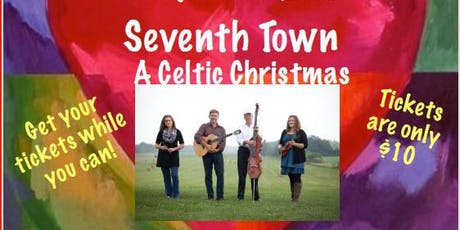 Music With a Heart - A Celtic Christmas with Seventh Town tickets