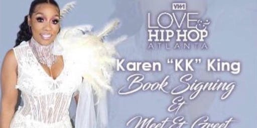 "Love & Hip Hop Atlanta Karen ""KK"" King Book Signing & Meet-n-Greet"