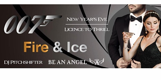 """007 James Bond  New Year's Eve Gala """"License to Thrill"""""""