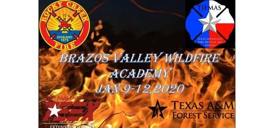 Brazos Valley Wildfire Academy     January 9-12