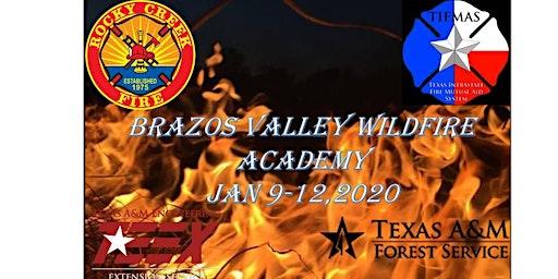 Brazos Valley Wildfire Academy     January 9-12