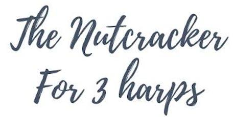The Nutcracker for Three Harps tickets