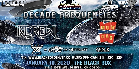 Q-Vents Presents: Decade Frequencies! tickets