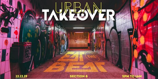 Eat The Beat : Urban Takeover [Section 8]