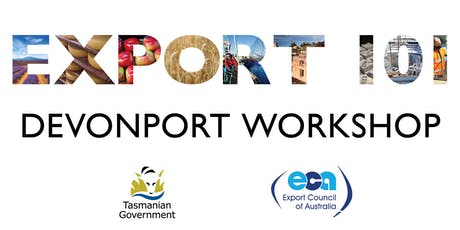 Export 101 workshop Devonport- Introduction to Growing a Global Business tickets