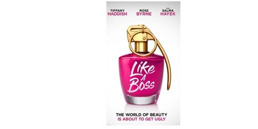 """Like A BOSS"" Premiere Exclusive"