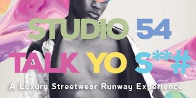 STUDIO 54; A Urban Luxury Fashion Show Experience