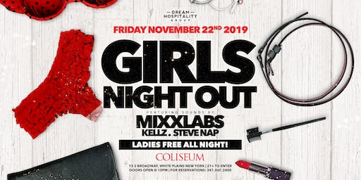 GIRLS NIGHT OUT @ THE COLISEUM | 11.22.19