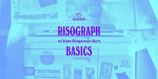 Risograph Basics at Outlet!