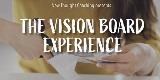 The Vision Board Experience