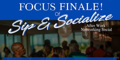 Sip & Socialize Networking Social - The Season Finale!