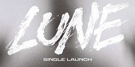 LUNE - SINGLE RELEASE SHOW  STAY GOLD tickets