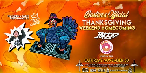 Boston's Thanksgiving Weekend Homecoming | 11.30.19 | 10:00 PM | 21+