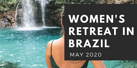 ALL-INCLUSIVE Women's Retreat in BRAZIL tickets