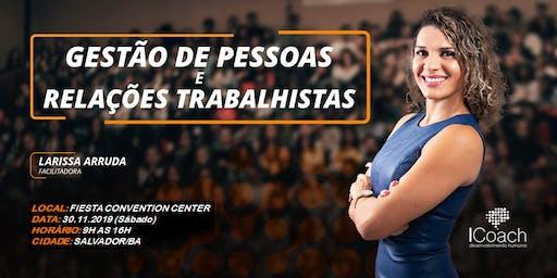 TREINAMENTO INTENSIVO DE GESTÃO DE PESSOAS E RELAÇÕES TRABALHISTAS - SALVADOR