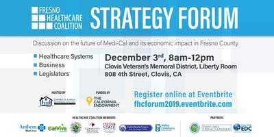 Fresno Healthcare Coalition Strategy Forum