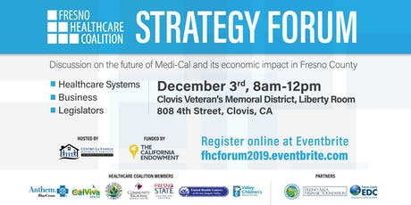 Fresno Healthcare Coalition Strategy Forum tickets