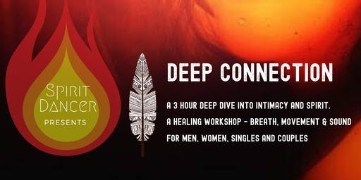 Deep Connection - The sacred path of intimacy