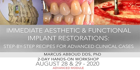 Immediate Aesthetic & Functional Implant Restorations:  Advanced Module tickets