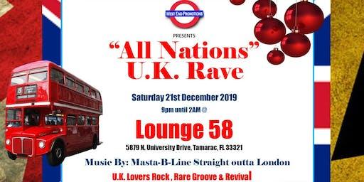 """"""" All Nations U.K. Rave"""""""