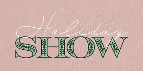 5th Annual Our Jackson Home Holiday Show hosted by LOLO tickets