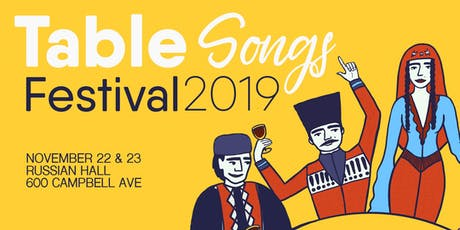 Table Songs Festival - Georgian Song & Dance Workshops tickets