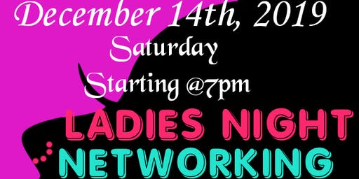 LADIES NIGHT NETWORKING