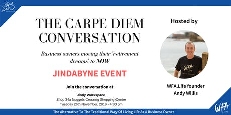 The Carpe Diem Conversation - Jindy Workspace, Jindabyne tickets