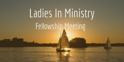Ladies In Ministry Fellowship Meeting