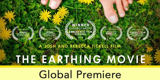The Earthing Movie - Global Premiere