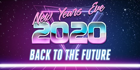 NYE 2020: Back to the Future tickets