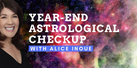 Year-End Astrological Checkup with Alice Inoue tickets