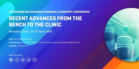 The Second ACS Shanghai Medicinal Chemistry Conference tickets