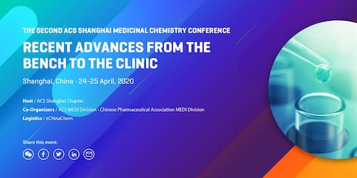 The Second ACS Shanghai Medicinal Chemistry Conference