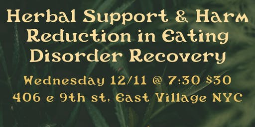 Herbal Support and Harm Reduction In Eating Disorder Recovery