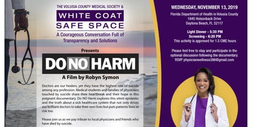 "Screening of ""Do No Harm"" A Documentary on Physician Suicide"