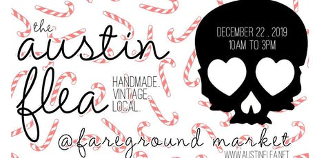 Holiday Austin Flea at Fareground tickets