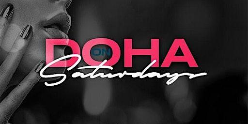 Doha Saturdays at Doha Nightclub Free Guestlist - 12/14/2019