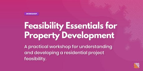 Feasibility Essentials for Property Development - Melbourne tickets