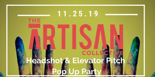 The Artisan Collective - Headshots & Elevator Pitches
