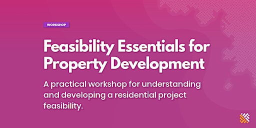 Feasibility Essentials for Property Development - Sydney