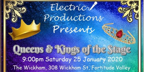 Queens and Kings of the stage competition tickets