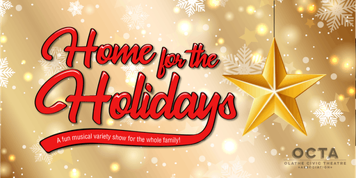 OCTA is Home for the Holidays - General Admission