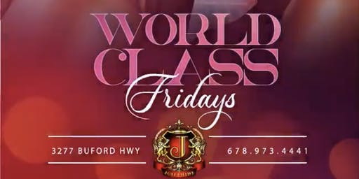 World Class Fridays (Atlanta) at Josephine Lounge