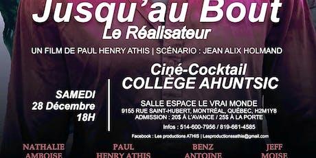 """JUSQU'AU BOUT """"Le réalisateur"""" tickets"""